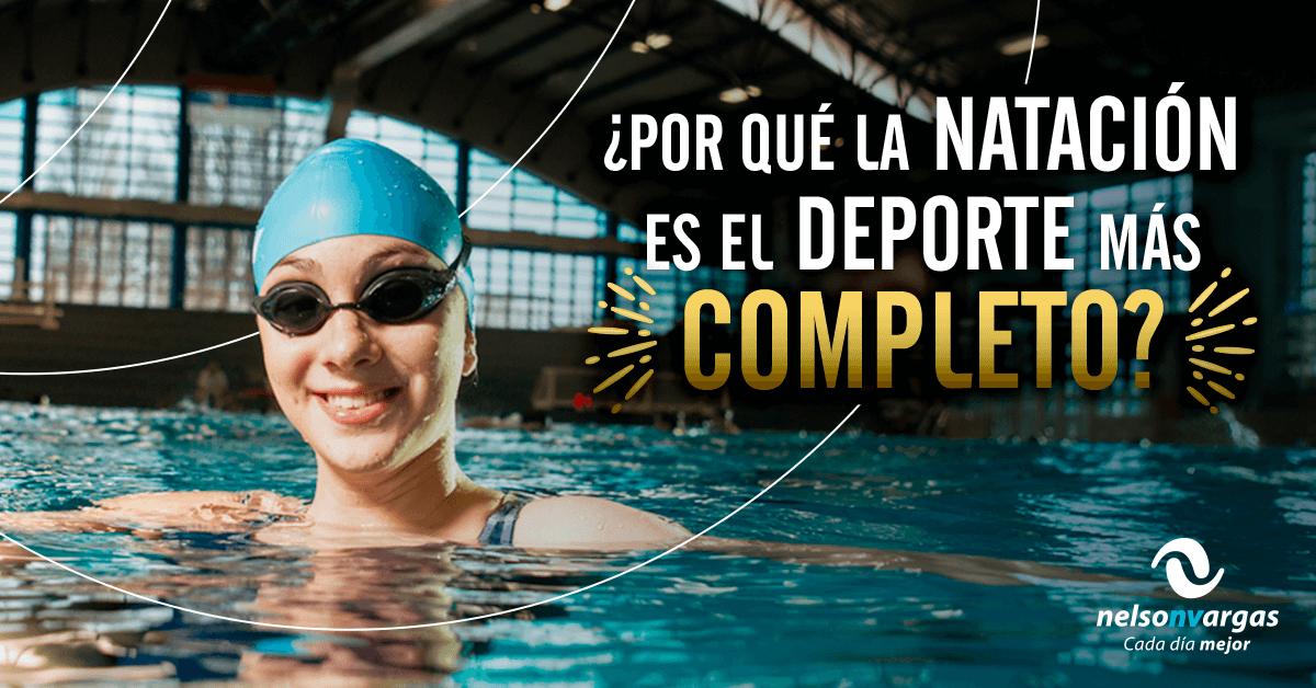 ¿Por qué la natación es el deporte más completo?