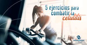 5 ejercicios para combatir la celulitis